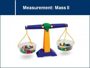Measurement: Mass II   MSTLTT
