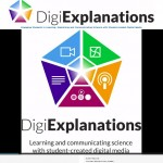 DigiExplanations  -Learning and Communicating Science with Student-Created Media